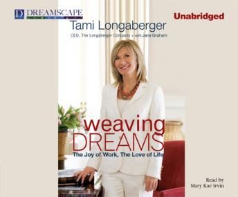 Download Weaving Dreams by Tami Longaberger