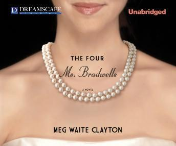 Four Ms. Bradwells, Meg Waite Clayton