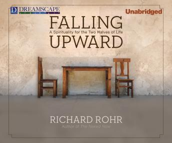 Download Falling Upward by Richard Rohr