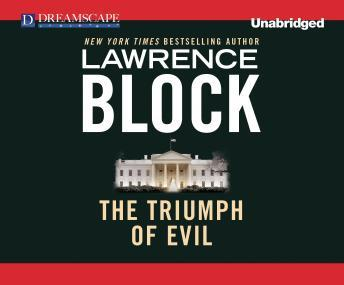 Triumph of Evil, Lawrence Block