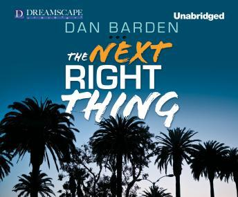 Next Right Thing, Dan Barden