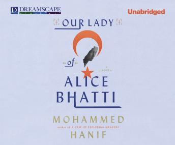 Our Lady of Alice Bhatti, Mohammed Hanif