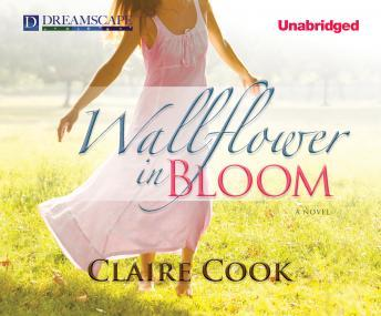 Wallflower in Bloom, Claire Cook