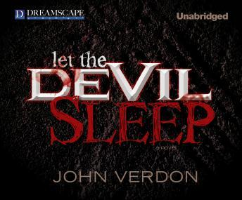 Let the Devil Sleep, John Verdon