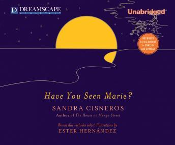 Have You Seen Marie?, Sandra Cisneros