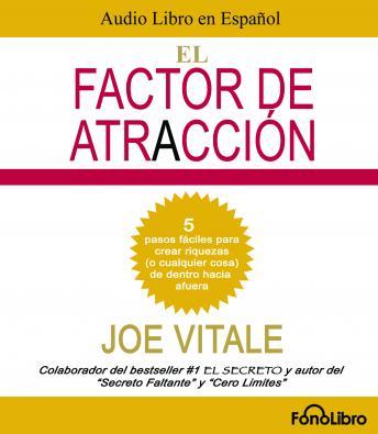 El Factor de Atraccion