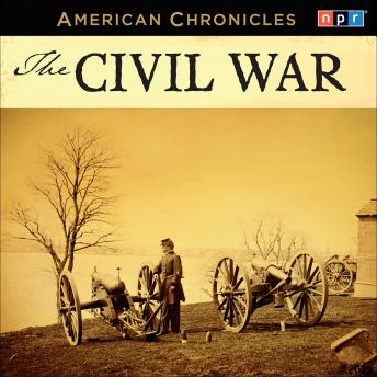 NPR American Chronicles: The Civil War, NPR
