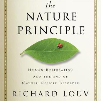 Nature Principle, Richard Louv