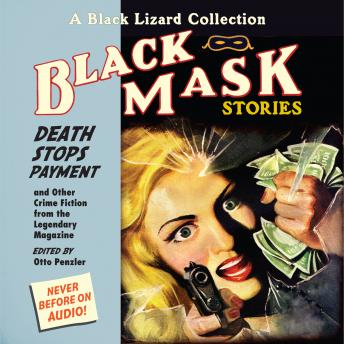 Black Mask 10: Death Stops Payment: And Other Crime Fiction from the Legendary Magazine