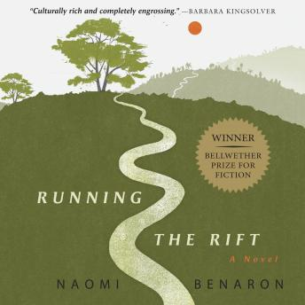 Running the Rift, Naomi Benaron