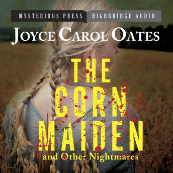 Corn Maiden and Other Nightmares: Novellas and Stories of Unspeakable Dread sample.