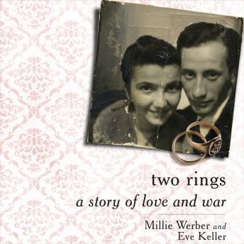 Two Rings: A Story of Love and War, Eve Keller, Millie Werber
