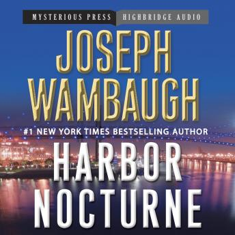 Harbor Nocturne, Joseph Wambaugh