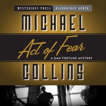 Act of Fear: A Dan Fortune Mystery, Michael Collins