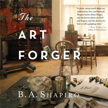 Art Forger, Audio book by B. A. Shapiro
