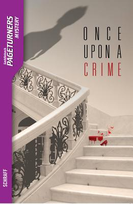 Once Upon a Crime, Anne Schraff