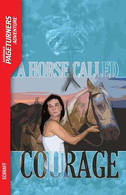 Horse Called Courage, Anne Schraff
