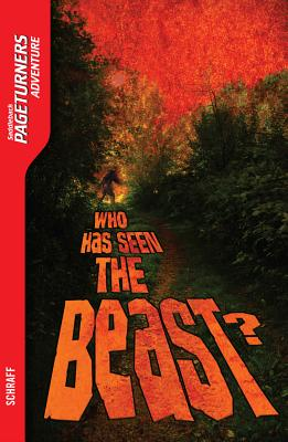 Who Has Seen the Beast?, Anne Schraff