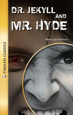 Dr. Jekyll and Mr. Hyde, Robert Louis Stevenson