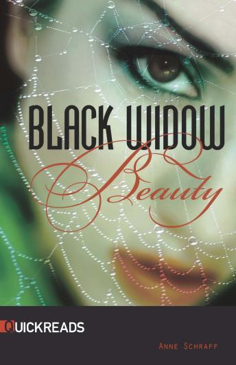 Black Widow Beauty, Anne Schraff
