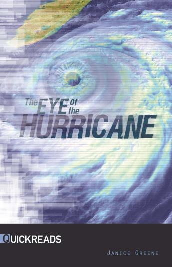 Eye of the Hurricane, Janice Greene