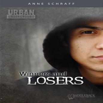 Winners and Losers, Anne Schraff