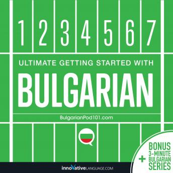 Download Ultimate Getting Started with Bulgarian by Innovative Language Learning