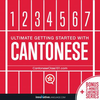 Learn Cantonese - Ultimate Getting Started with Cantonese