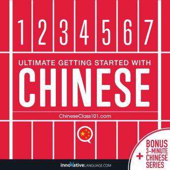 Download Learn Chinese - Ultimate Getting Started with Chinese by Innovative Language Learning