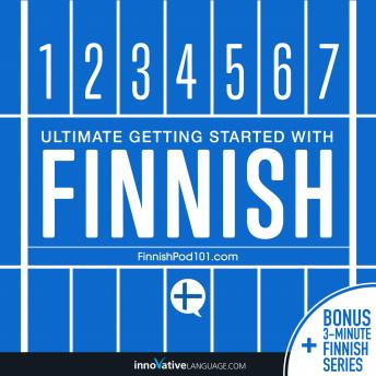 Download Learn Finnish - Ultimate Getting Started with Finnish by Innovative Language Learning