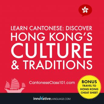 Learn Cantonese: Discover Hong Kong's Culture & Traditions, Innovative Language Learning