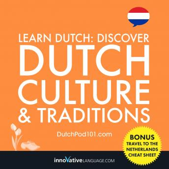 Learn Dutch: Discover Dutch Culture & Traditions, Innovative Language Learning