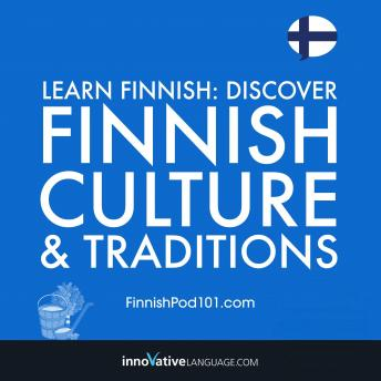 Download Learn Finnish: Discover Finnish Culture & Traditions by Innovative Language Learning