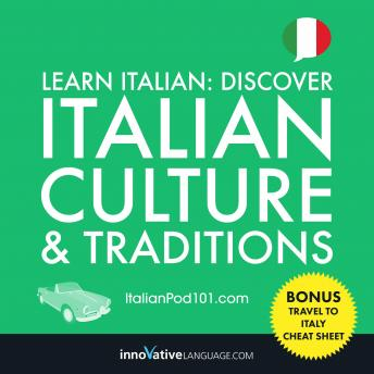 Download Learn Italian: Discover Italian Culture & Traditions by Innovative Language Learning