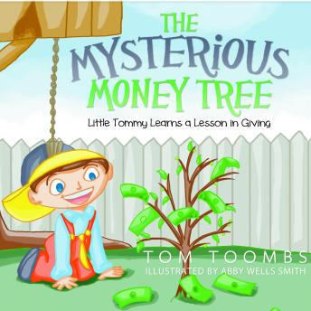 Mysterious Money Tree, Tom Toombs