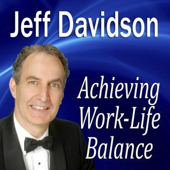Achieving Work-Life Balance