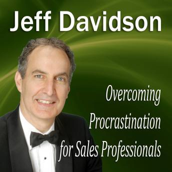 Overcoming Procrastination for Sales Professionals