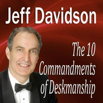 10 Commandments of Deskmanship, Jeff Davidson