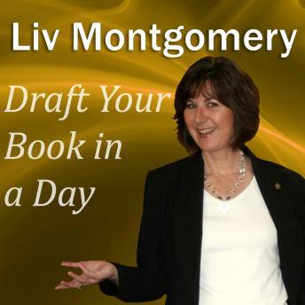 Draft Your Book in a Day, Liv Montgomery