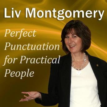 Perfect Punctuation for Practical People, Liv Montgomery