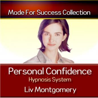 Personal Confidence Hypnosis System, Liv Montgomery