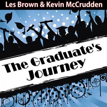 Graduates Journey: Explore the Path of Possibilities, Made for Success