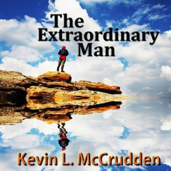 Extraordinary Man: The Journey of Becoming Your Greater Self, Made for Success