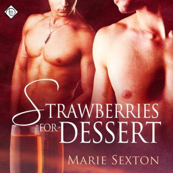 Download Strawberries for Dessert by Marie Sexton