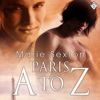 Paris A to Z, Marie Sexton