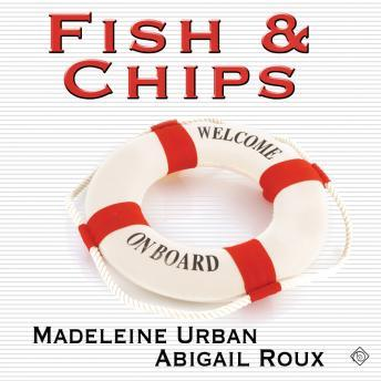Fish & Chips, Audio book by Madeleine Urban, Abigail Roux