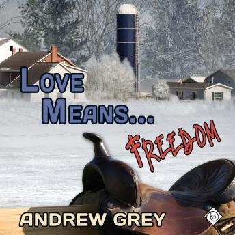 Download Love Means... Freedom by Andrew Grey
