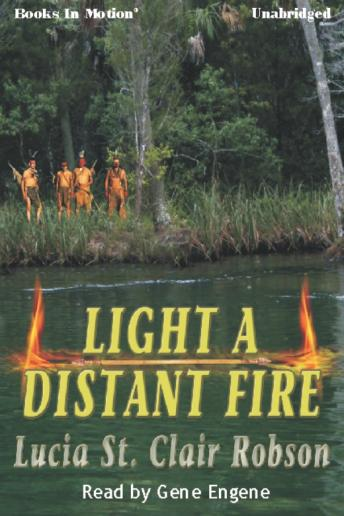 Light A Distant Fire, Lucia St. Clair Robson