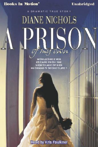 Prison Of My Own, Diane Nichols
