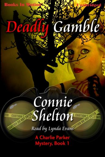 Deadly Gamble, Connie Shelton